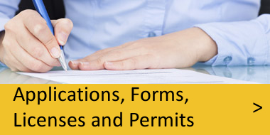View our Applications, Forms, Licenses and Permits page