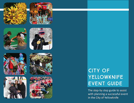 """The step-by-step guide to assist with planning a successful event in the City of Yellowknife"""